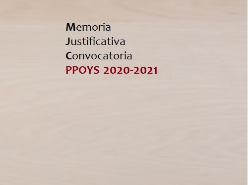 MEMORIA JUSTIFICATIVA CONVOCATORIA PPOYS 2020-2021